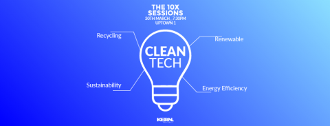 10x Sessions – CleanTech