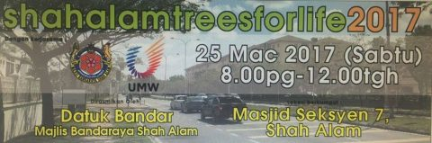 Shah Alam Trees for Life 25 March 2017