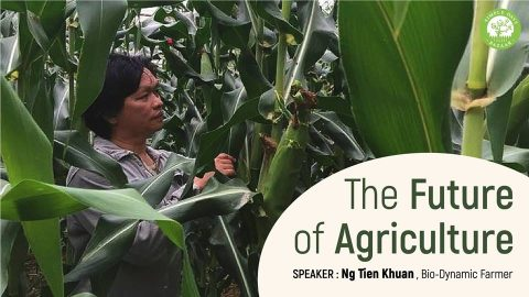 The Future of Agriculture – Talk by Ng Tien Khuan