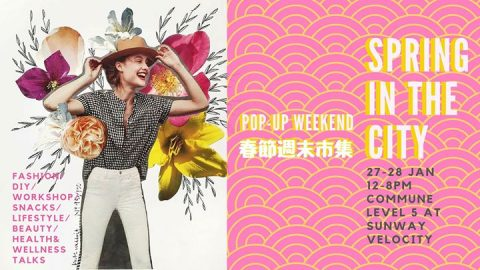Spring in the City CNY Pop-up Weekend