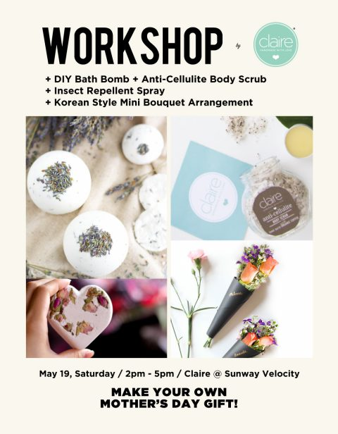 Claire Organics: Mother's Day Special DIY Skincare Workshop