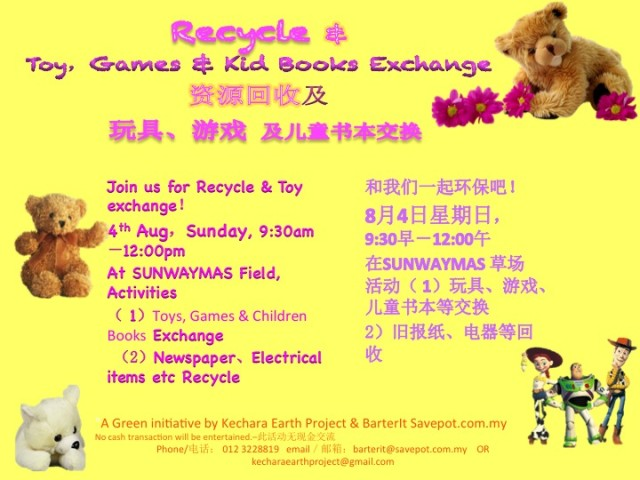 "Let's Recycle on 4th August 2013, Sunday 9.30am to 12.00pm & this round our Barter Theme is ""Toys, Games & Children Books"" :)"