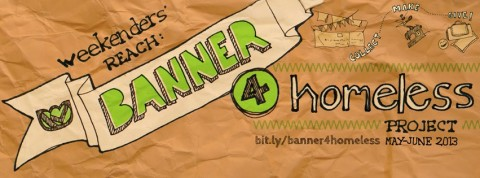 Weekenders' Reach: Project Banner For Homeless