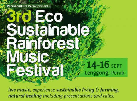 3rd Eco-Sustainable Rainforest Music Festival 2013