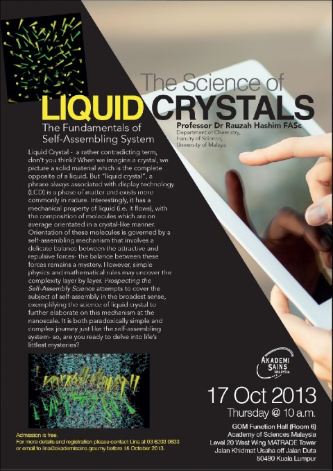 """ASM Fellows' Lecture on  """"The Science of Liquid Crystals- The Fundamentals of Self-Assembling System"""" by Professor Dr Rauzah Hashim FASc"""
