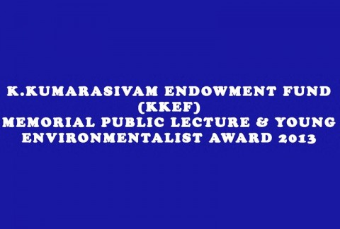 KKEF Memorial Public Lecture & Young Environmentalist Award 2013