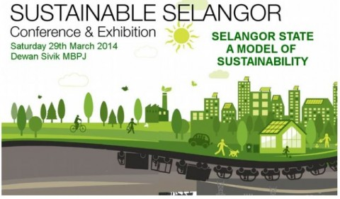 Sustainable Selangor Conference and Exhibition 2014 'SELANGOR STATE – MODEL OF SUSTAINABILITY
