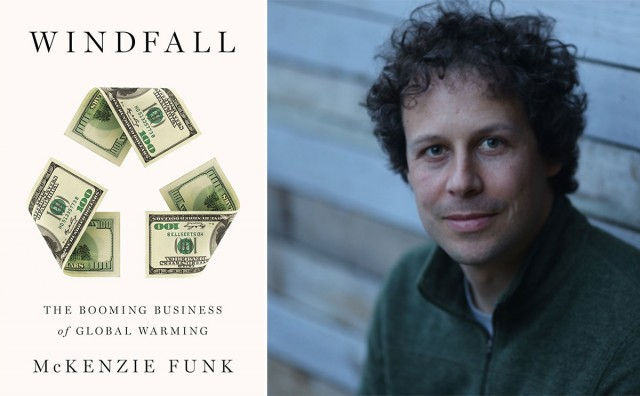 McKenzie Funk and his book, Windfall