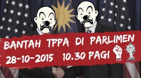 Bantah TPPA Di Parlimen