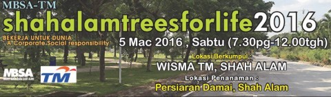 Shah Alam Trees for Life – 5 March 2016
