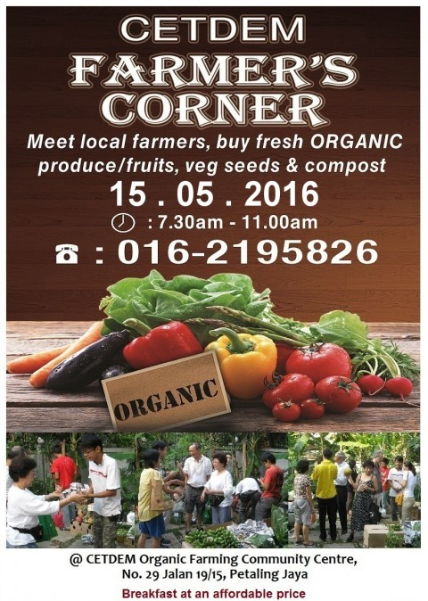 SUN, 15 MAY 2016: CETDEM FARMER'S CORNER @ OFCC